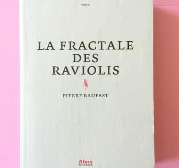 La fratale des raviolis - Pierre Raufast