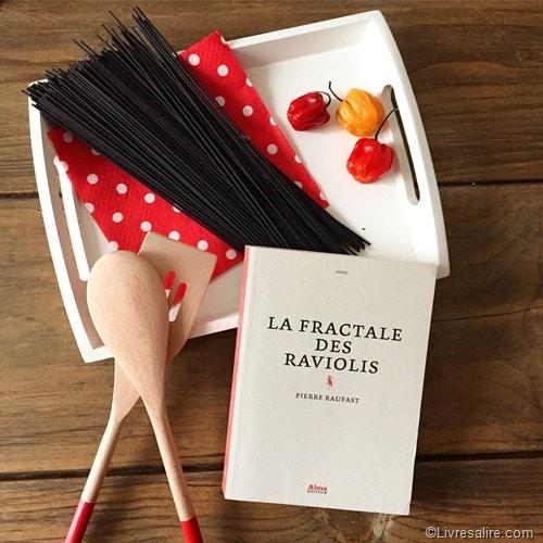 La fratale des raviolis -Pierre Raufast