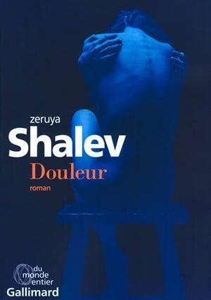 Douleur -Zeruya Shalev