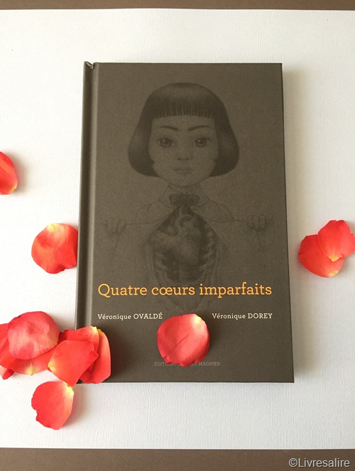 Quatre coeurs imparfaits - Veronique Ovaldé Veronique Dorey