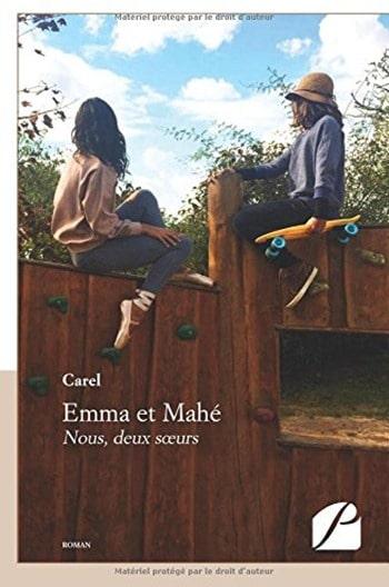Emma et Mahé - Nous deux soeurs -Carel
