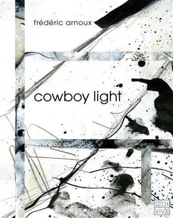 Frederic Arnoux - Cowboy light