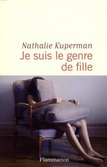 Je suis le genre de fille - Nathalie Kuperman