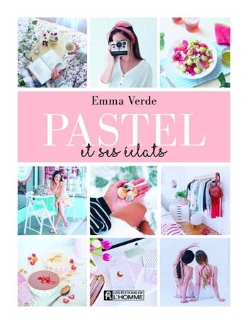 Pastel et ses éclats - Emma Verde