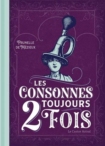 Prunelle-de-Mézieux-Les-consonnes-toujours-2-fois