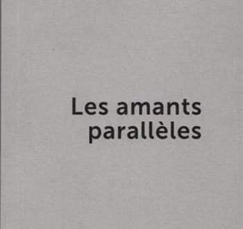 Les-amants-parallèles-Adeline-Delie-Platteaux.