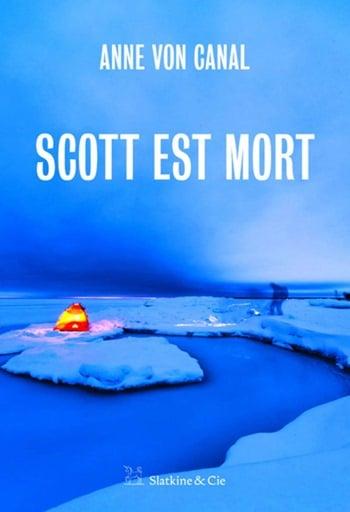 Scott-est-mort-Anne-Von-Canal