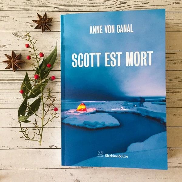 Scott est mort - Anne Von Canal - Emma Perié Blogueuse Littéraire
