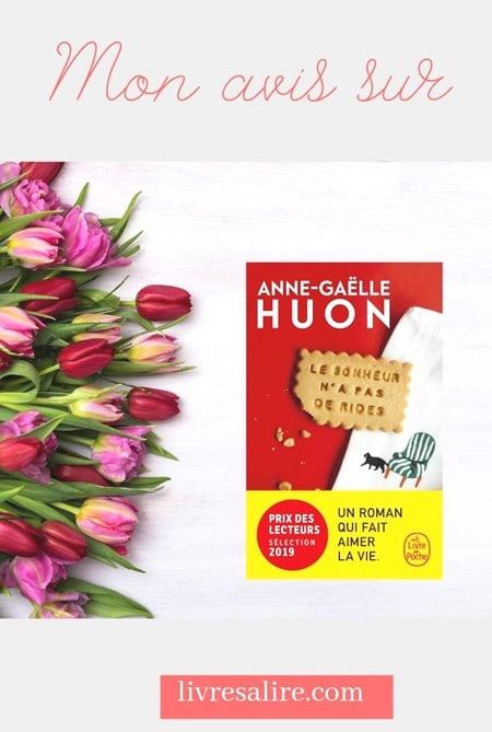 Anne gaelle Huon- Le bonheur n'a pas de rides -Blog littéraire (2)
