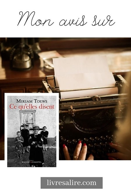 Ce qu'elles disent - Miriam Toews - Blog littéraire (1)