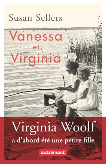 Vanessa et Virginia - Susan Sellers