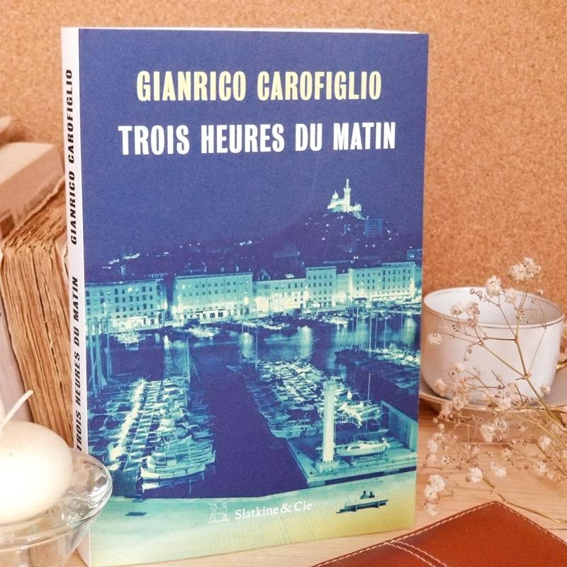 Trois heures du matin - Gianrico Carofiglio