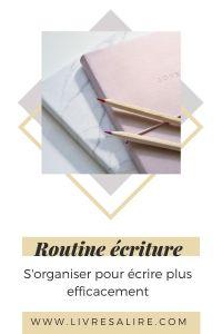 Routine ecriture - blog- littéraire