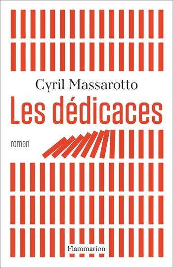 Les dédicaces - Cyril Massarotto