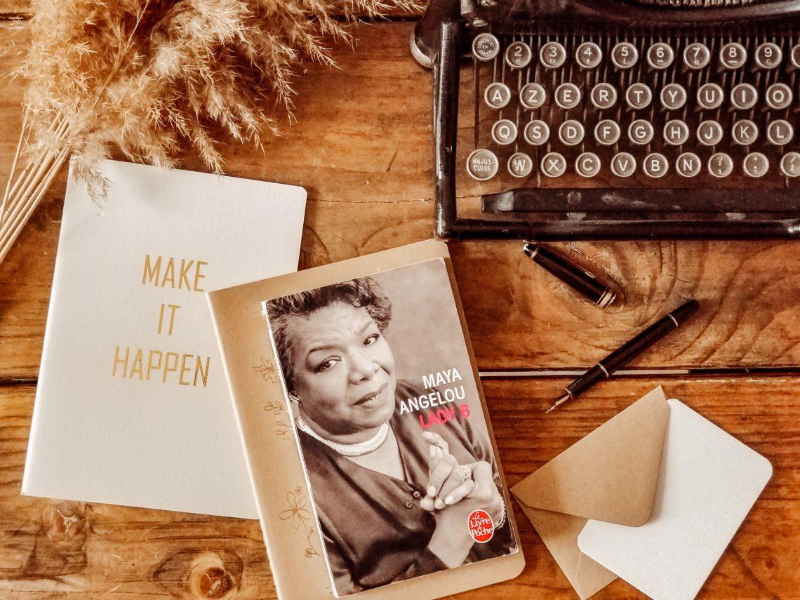 Maya Angelou -Lady B