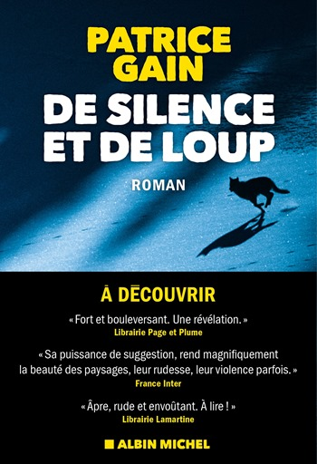 De silence et de loup - Patrice Gain
