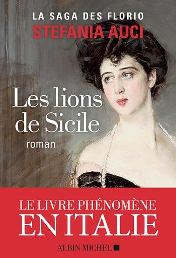 Les lions de Sicile - Stefania Auci