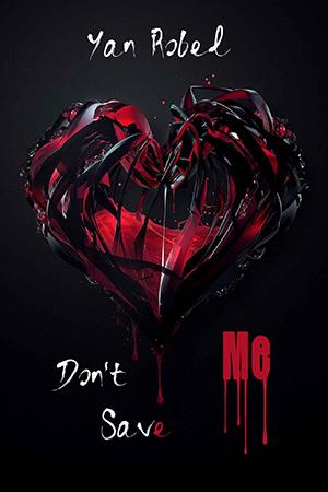 """Couverture de """"Don't Save Me"""""""