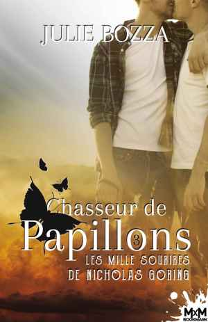 """Couverture de """"Chasseur de papillons"""", Les mille sourires de Nicholas Goring tome 3"""