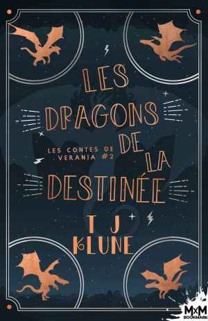 """T.J. Klune, """"Les dragons de la destinée"""", Les contes de Verania #2"""