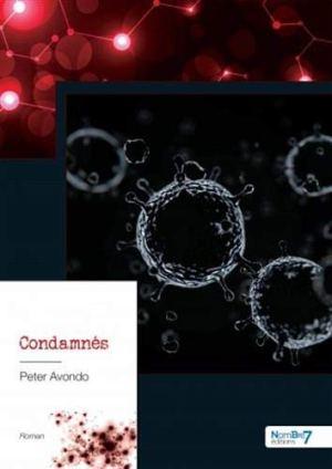 "Peter Avondo ""Condamnés"""