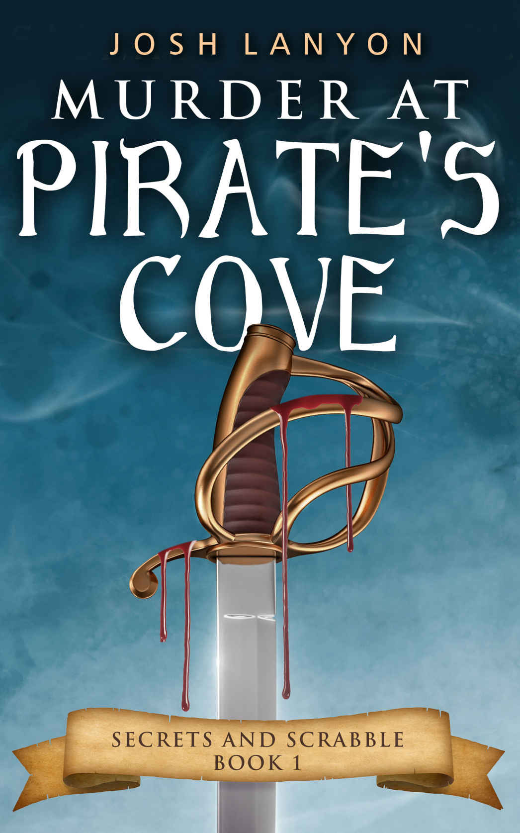 "Josh Lanyon, ""Murder at Pirate's Cove"""