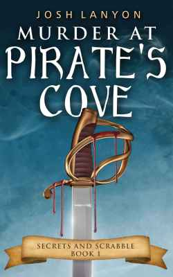 "Josh Lanyon, ""Murder at Pirate's Cove"""