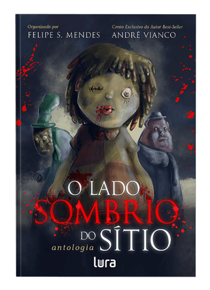 O Lado Sombrio do Sítio - André Vianco