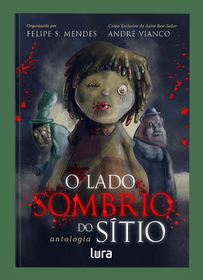 O Lado Sombrio do Sítio - André Vianco