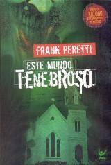 Este mundo tenebroso I (Frank Peretti)