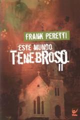 Este mundo tenebroso II (Frank Peretti)