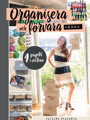 Organisera och förvara hemma
