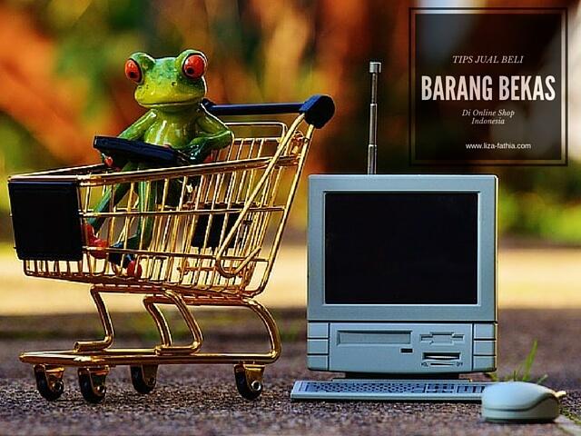 tips jual beli barang bekas di online shop