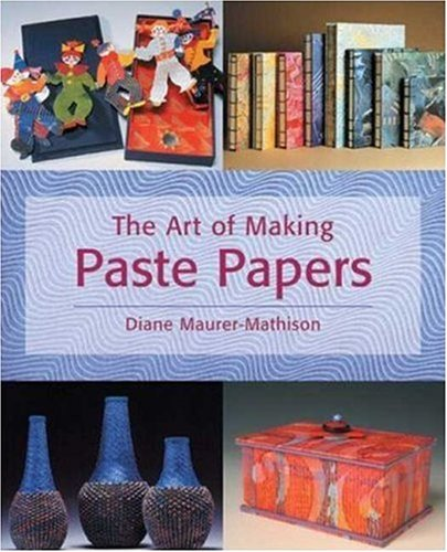 The Art of Making Paste Papers