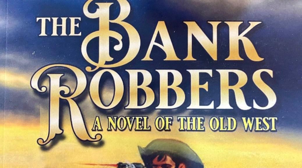 Texas Jack: The Bank Robbers