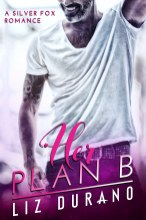 Her Plan B E-Book Cover-squashed