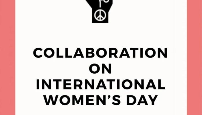 Collaboration on  International Women's Day