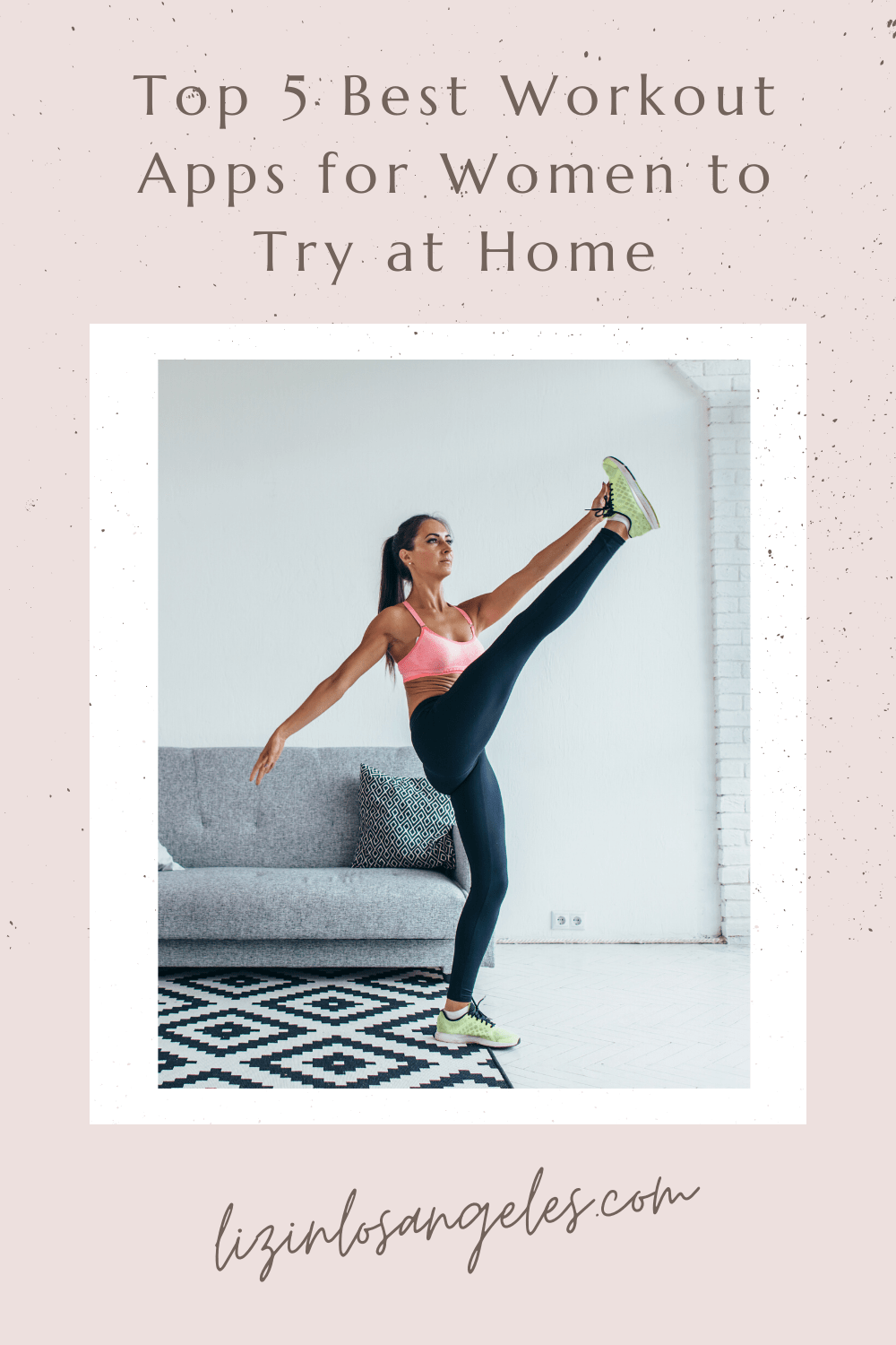 Top 5 Best Workout Apps for Women to Try at Home, a blog post by Liz in Los Angeles: image of a woman working out