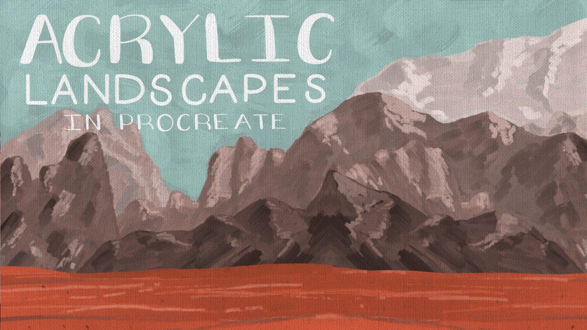 Acrylic Landscapes Class Downloads & Resources