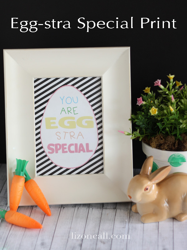 You are eggstra special printable and tags