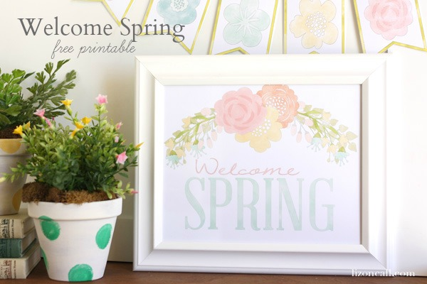 Welcome Spring Free Printable - lizoncall.com