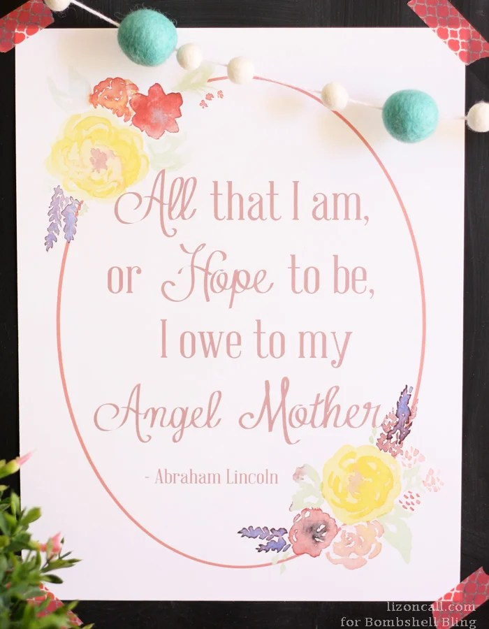 Perfect printable for Mother's Day!  LOVE this quote!