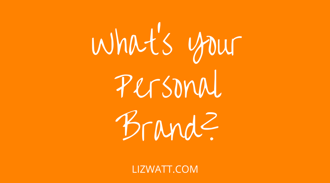 What's Your Personal Brand?