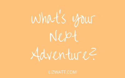 What's Your Next Adventure?