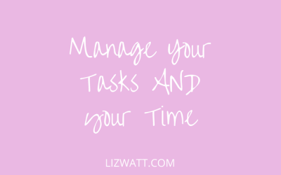 Manage Your Tasks AND Your Time