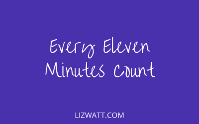 Every Eleven Minutes Count