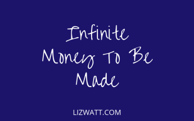 Infinite Money To Be Made