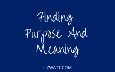 Finding Purpose And Meaning