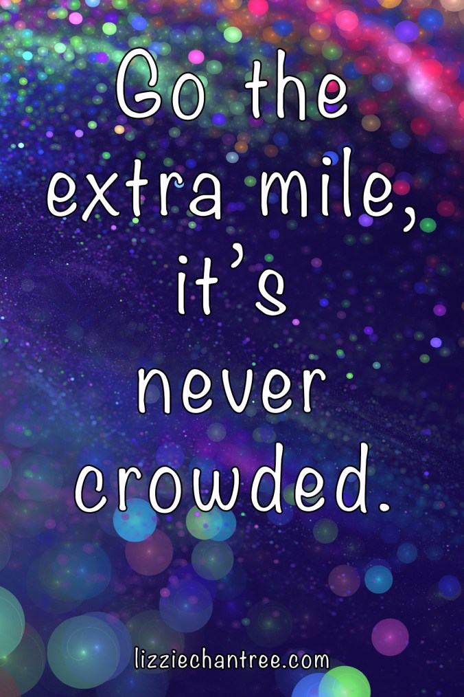 Go the extra mile quote