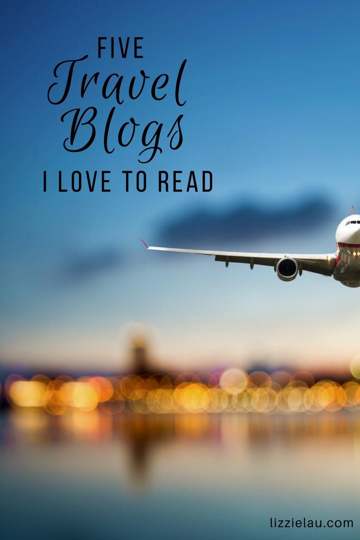 5 Travel Blogs I Love
